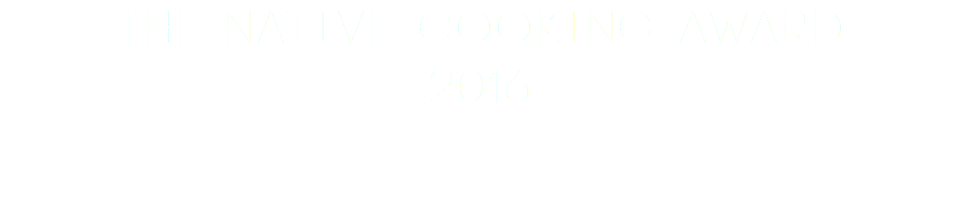 The Native Cooking Award 2016